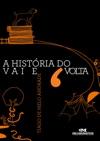 A Histria Do Vai E Volta