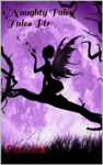 Naughty Fairy Tales Pt 1
