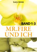 Mr. Fire und ich - Band 1-3