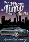 For Whom The Limo Rolls