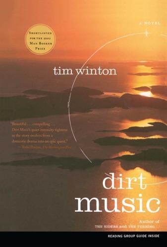 Tim Winton - Dirt Music