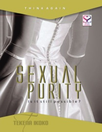 Sexual Purity Is It Still Possible