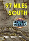 97 Miles South-Key West To Cuba