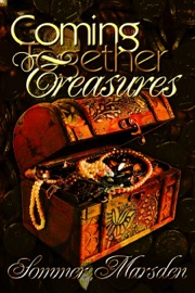Coming Together Treasures: Sommer Marsden PDF Download