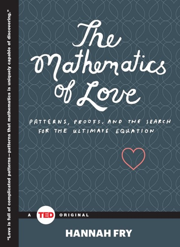 Hannah Fry - The Mathematics of Love
