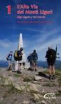 Alta Via Dei Monti Liguri - Vol 1 - Alpi Liguri E Val Nervia