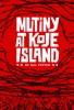 Mutiny at Koje Island