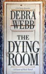 The Dying Room A Faces Of Evil Novel