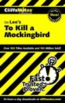 CliffsNotes On Lees To Kill A Mockingbird