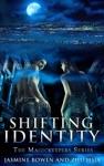 Shifting Identity