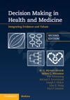 Decision Making In Health And Medicine Second Edition