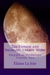 The Empath And Shamanic Energy Work