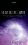 Energy The Subtle Concept