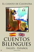 Cuentos Bilingues - El cuento de Cleopatra (Inglês - Español)