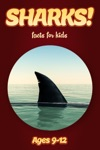 Shark Facts For Kids 9-12