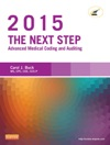 The Next Step Advanced Medical Coding And Auditing 2015 Edition - E-Book
