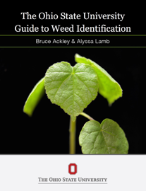 The Ohio State Guide to Weed Identification