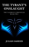The Tyrants Onslaught The Valerious Chronicles Book Two