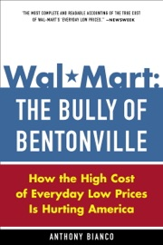 Wal Mart The Bully Of Bentonville