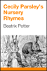 Beatrix Potter - Cecily Parsley's Nursery Rhymes artwork