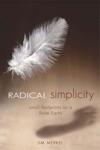 Radical Simplicity