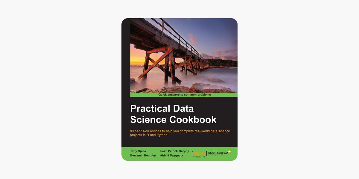 Practical Data Science Cookbook