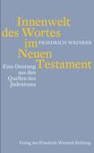 Innenwelt des Wortes im Neuen Testament