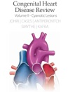 Congenital Heart Disease Review Vol 2