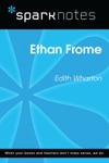 Ethan Frome SparkNotes Literature Guide