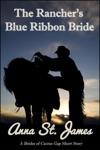 The Ranchers Blue Ribbon Bride