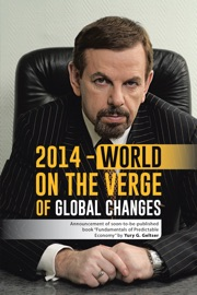 2014 - WORLD ON THE VERGE OF GLOBAL CHANGES