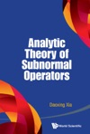Analytic Theory Of Subnormal Operators
