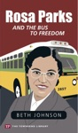 Rosa Parks And The Bus To Freedom