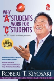 Why A Students Work For C Students - Edisi Bahasa Melayu PDF Download