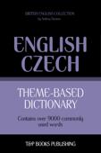 Theme-Based Dictionary: British English-Czech - 9000 words