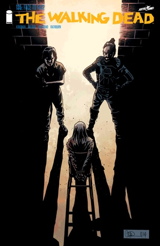 Robert Kirkman, Charlie Adlard, Stefano Gaudiano & Cliff Rathburn - The Walking Dead #135