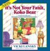 Its Not Your Fault Koko Bear