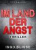 Im Land Der Angst: Thriller