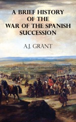A Brief History of the War of the Spanish Succession