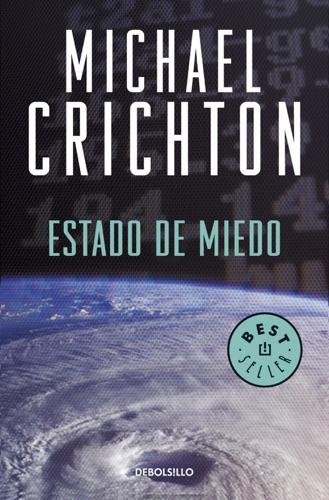 Michael Crichton - Estado de miedo