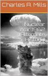 Nuclear War 1962 Alternate History