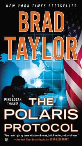 Brad Taylor - The Polaris Protocol