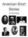 American Short Stories An Anthology