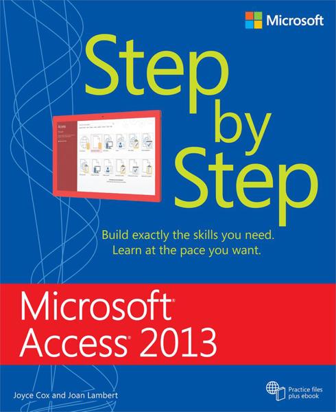 Microsoft® Access® 2013 Step by Step