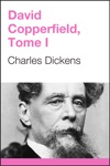 David Copperfield Tome I French Edition