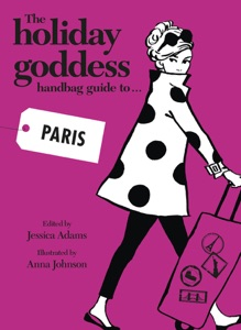 The Holiday Goddess Handbag Guide to Paris Book Cover