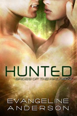Hunted - Evangeline Anderson book