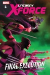 Uncanny X-Force Vol 6