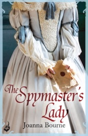 THE SPYMASTERS LADY: SPYMASTER 2 (A SERIES OF SWEEPING, PASSIONATE HISTORICAL ROMANCE)