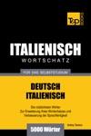 Deutsch-Italienischer Wortschatz Fr Das Selbststudium 5000 Wrter